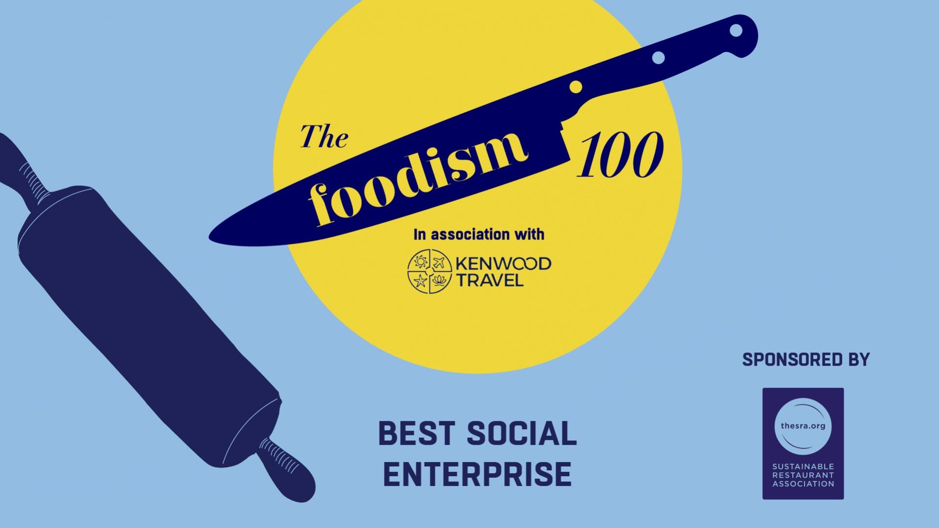 The Foodism 100: Best Social Enterprise 2019