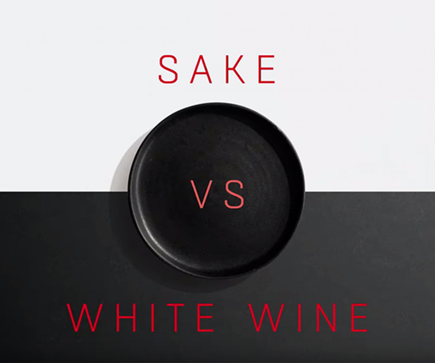 Sake vs white wine