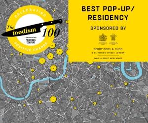 Foodism 100: Best Pop-Up or Residency – the shortlist