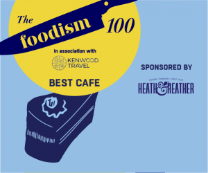 The Foodism 100: Best Café 2019