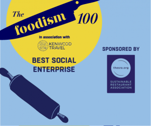 The Foodism 100: Best Social Enterprise 2019
